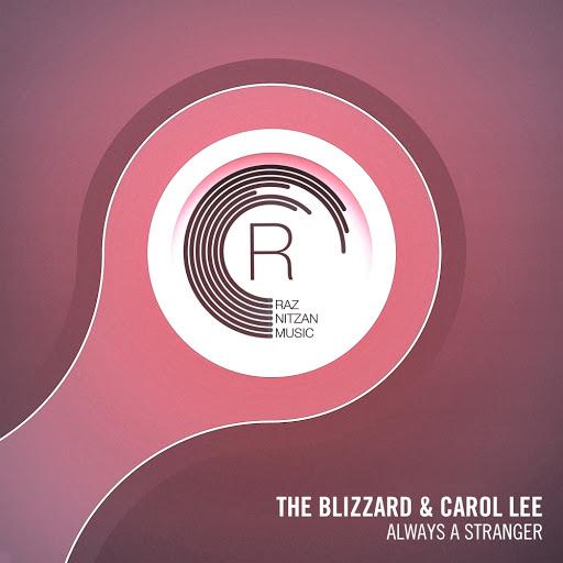 The Blizzard альбом Always A Stranger