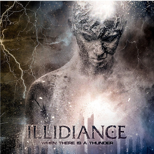 Illidiance альбом When There Is A Thunder