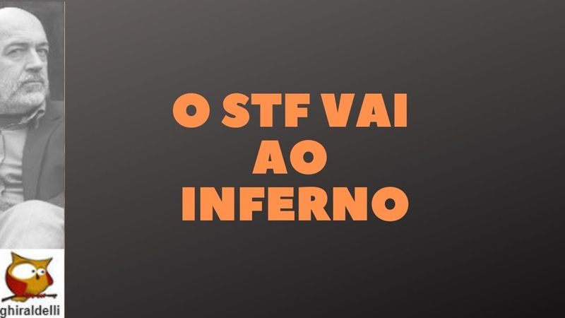 O STF DESCE AO INFERNO?