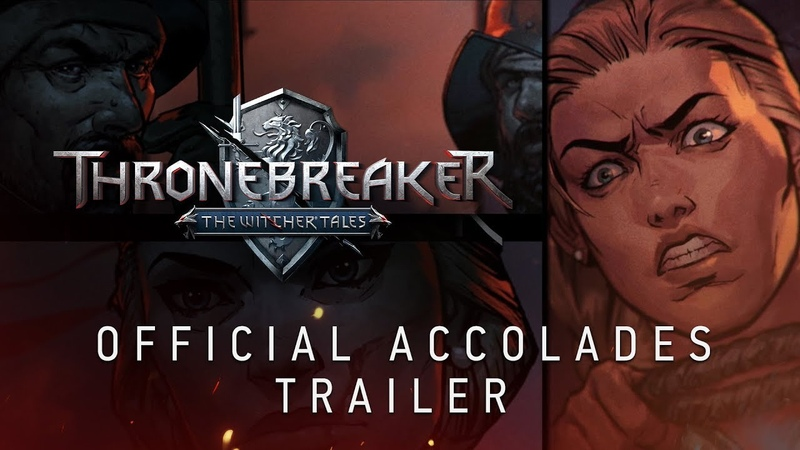 Thronebreaker The Witcher Tales | Official Accolades Trailer