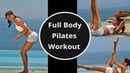 Pilates Workout Full Body Pilates Best Pilates Workout for Abs and Core