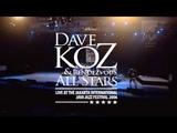 Dave Koz &amp Rendezvous All Stars