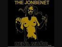 The Jonbenet - Behold, the White Whore Lyrics