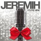 Jeremih альбом You're Mine