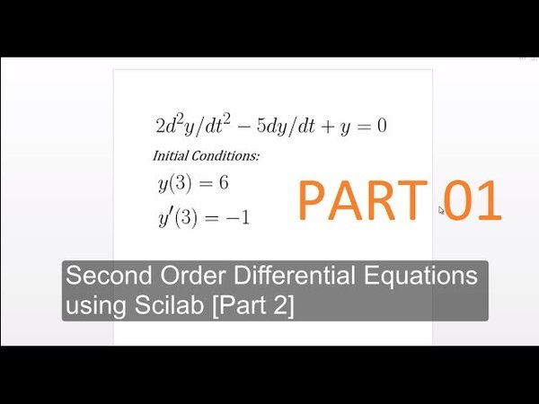 Second Order Differential Equations using Scilab [PART 1]