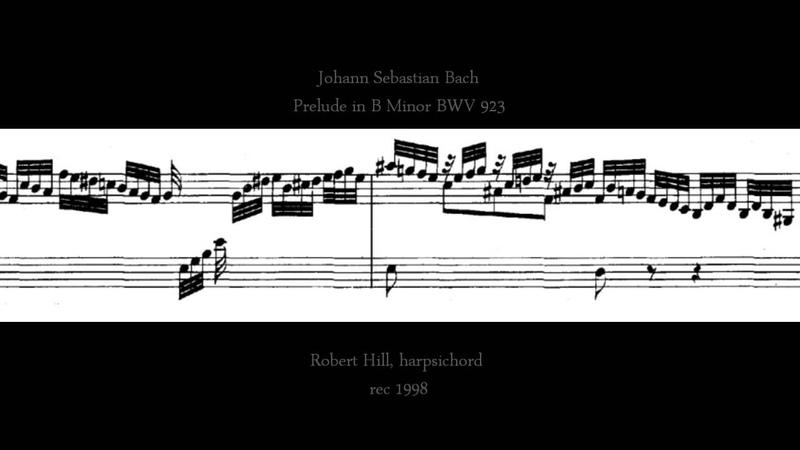 J S Bach: Prelude in B Minor BWV 923, Robert Hill, harpsichord