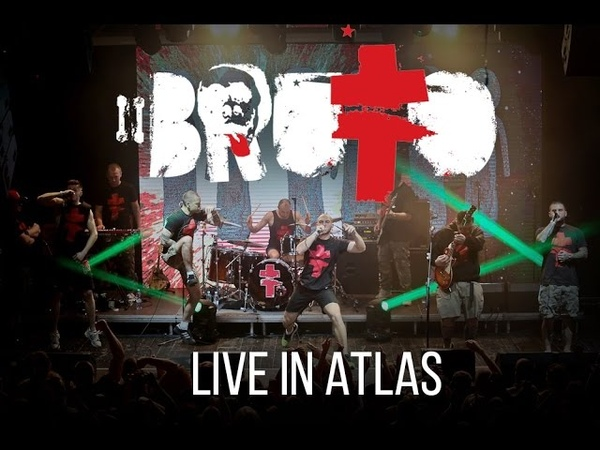 BRUTTO - LIVE IN ATLAS [Official concert Video]
