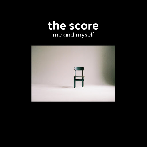 The Score альбом Me and Myself