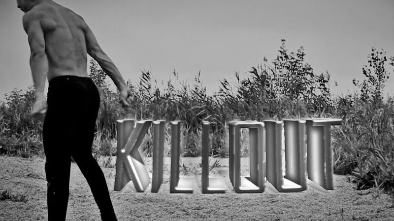 KILLOUT | Grisha ORI Anfilofyev 2018