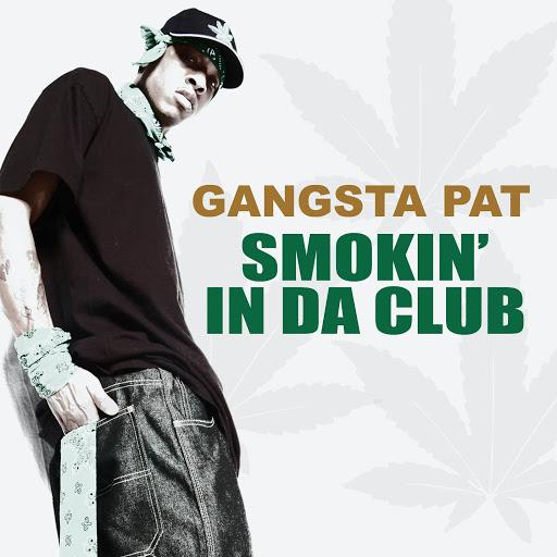 Gangsta Pat альбом Smokin' in da Club (feat. Ju Ju)