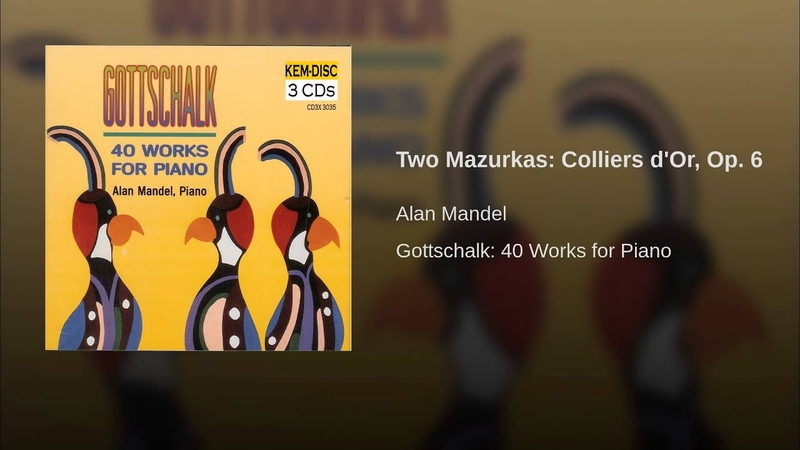 Two Mazurkas: Colliers d'Or, Op. 6 (Produced)