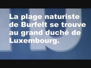Plage naturiste de Burfelt. Comment sy rend-t-on ?
