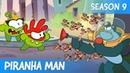 Om Nom Stories - Super-Noms: Piranha Man (Cut The Rope)
