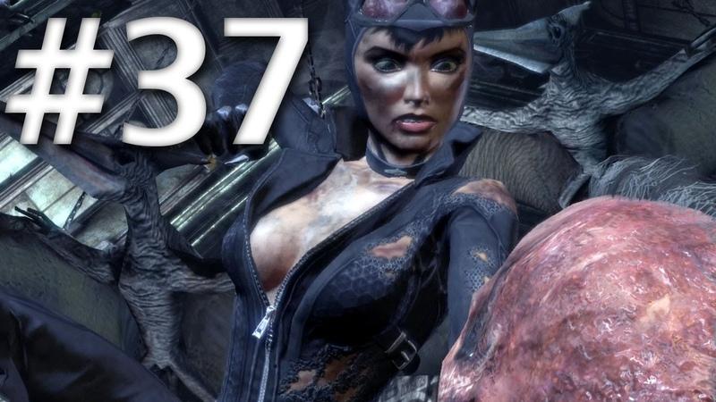 Road To Arkham Knight - Batman Arkham City - Walkthrough - Part 37 - Catwoman vs Two Face