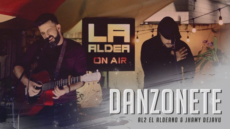 Danzonete ( LA ALDEA ON AIR ) - Al2 El Aldeano Jhamy Dejavu