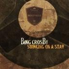 Bing Crosby альбом Swinging On a Star