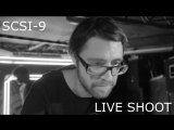SCSI-9 LIVE SHOOT (Garage Underground)