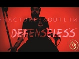 Fractures and Outlines - Deffenceless