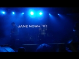 5.05.18 Aurora Hall - Jane Nowhere - Nobody Can Save Me