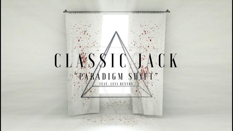 Classic Jack - Paradigm Shift (feat. Levi Benton)