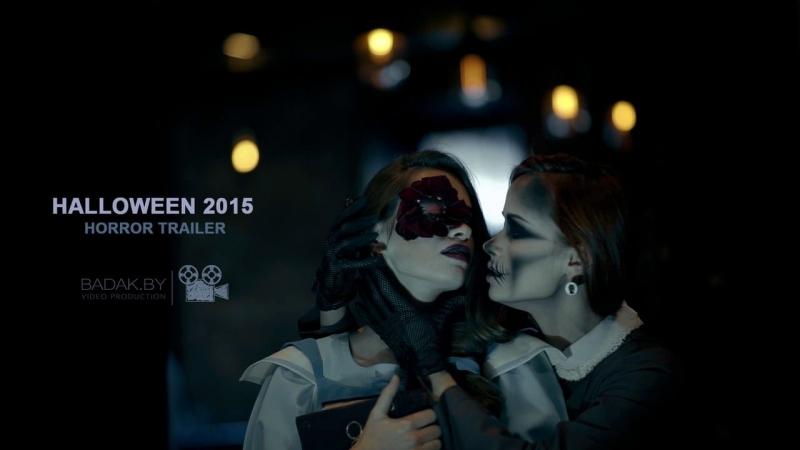 Halloween 2015 Horror Trailer
