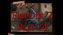 FlatOut 2 (PC) Walkthrough Part 24 Street Rumble Cup [No Commentary] (720 HD)