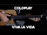 Kelly Valleau - Viva La Vida (Coldplay) - Fingerstyle Guitar