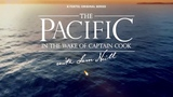 The Pacific In The Wake of Captain Cook with Sam Neill - Trailer
