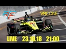 VRC.ONE IndyCar Round 3 - St. Petersburg 2018