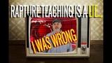 Rapture Teaching As Originally Taught Is Not Scriptural