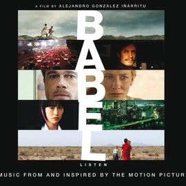 Gustavo Santaolalla альбом Babel - Music From And Inspired By The Motion Picture