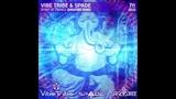 Vibe Tribe &amp Spade - Spirit Of Trance (ShivaTree Remix)