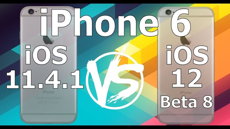 Speed Test : iPhone 6 - iOS 12 Beta 8 vs iOS 11.4.1 (iOS 12 Public Beta 6 Build 16A5357b)