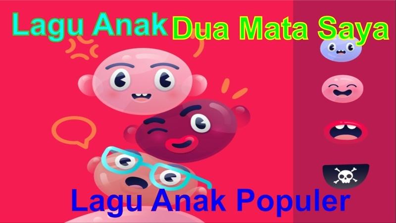 Dua Mata Saya || Lagu Anak Indonesia || Lagu Anak Populer