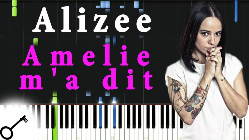 Alizee Amelie m'a dit Piano Tutorial Synthesia passkeypiano