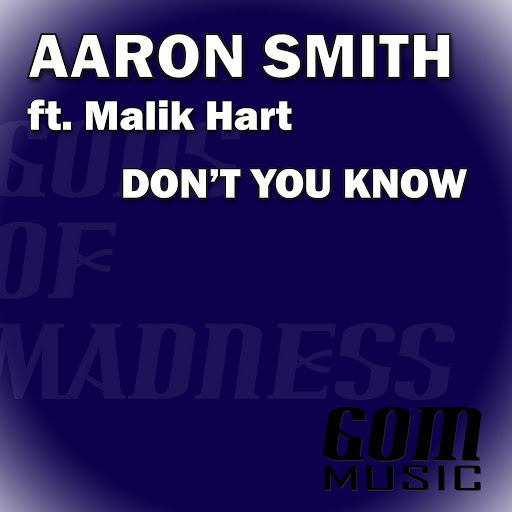 Альбом Aaron Smith Don't You Know
