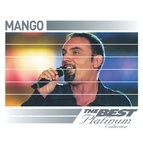 Mango альбом Mango: The Best Of Platinum