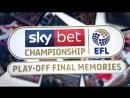 Championship play off final memories