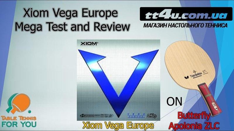 Xiom Vega Europe Mega Test and Review II Тест и обзор накладки Xiom Vega Euro