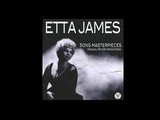 Etta James - Anything To Say You're Mine