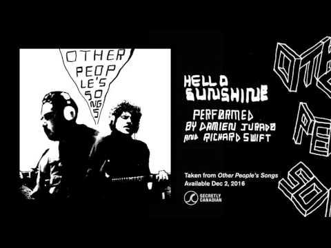 Damien Jurado Richard Swift - Hello Sunshine (Official Audio)