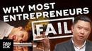 Why Most Entrepreneurs Fail
