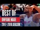 Best of Dwyane Wade With The Miami Heat 2018 NBA Season