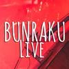 Bunraku |LIVE|