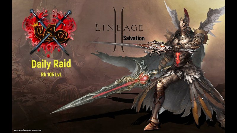 Lineage II Salvation, Airin: клан CAO. Daily Raid. Rb 105 LvL