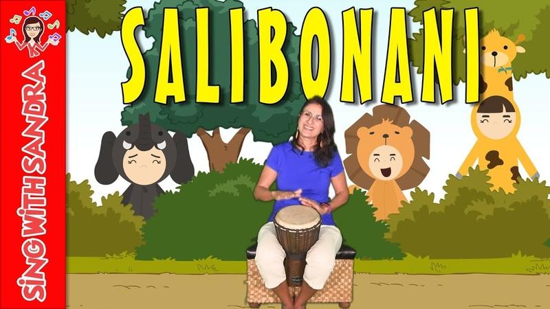 Salibonani | Children's Songs | Nursery Rhymes | Music For Kids | Sing With Sandra