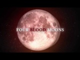 Four Blood Moons The Movie (Official Trailer)