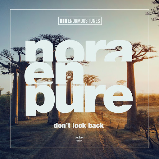 Nora En Pure альбом Don't Look Back EP