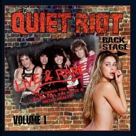 Quiet Riot альбом Backstage Live & Rare, Vol. 1