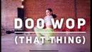 Doo Wop (That Thing) - Ms. Lauryn Hill - Rumer Noel Choreo